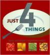 Just 4 Things (Just) - Linda Doeser