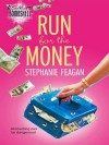 Run for the Money (Pink Pearl, #3) - Stephanie Feagan