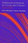 Mathematical Methods for Curves and Surfaces: The Lyrical Landscapes of Federico Garcia Lorca - Tom Lyche