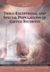 Twice-Exceptional and Special Populations of Gifted Students - Susan Baum