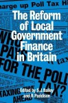 Reform of Local Govt Finance - Ronan Paddison, S J Bailey