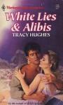 White Line & Alibis - Tracy Hughes