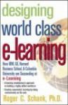 Designing World-Class E-Learning - Roger C. Schank