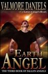 Earth Angel (Fallen Angels, #3) - Valmore Daniels
