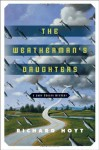 The Weatherman's Daughters: A John Denson Mystery (John Denson Mysteries) - Richard Hoyt