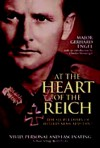 At the Heart of the Reich: The Secret Diary of Hitler's Army Adjutant - Major Gerhard Engel, Gerhard Engel, Geoffrey Brooks, Hildegard von Kotze, Charles Messenger