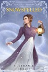 Snowspelled - Stephanie Burgis