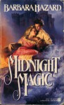 Midnight Magic - Barbara Hazard