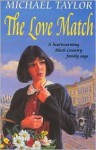The Love Match - Michael Taylor