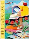 Hbj Language Medallion Edition/Grade 3 - Dorothy S. Strickland