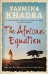 The African Equation - Yasmina Khadra, Howard Curtis