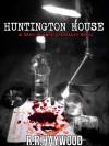 Huntington House: A Mike Humber Detective Novel - R.R. Haywood