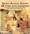 101 Asian Read Aloud Myths and Legends - Joan C. Verniero
