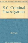 Student Study Guide to Accompany Criminal Investigation - Wayne W. Bennett, Kären M. Hess