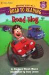 Road Hog (Road to Reading) - Barbara Shook Hazen