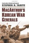 MacArthur's Korean War Generals (Modern War Studies (Hardcover)) - Stephen R. Taaffe