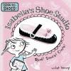 Isabella's Shoe Studio: Read! Doodle! Create! - Violet Lemay