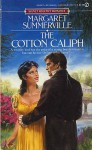 The Cotton Caliph (Signet Regency Romance) - Margaret Summerville