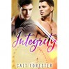 Integrity (Men of Virtue Book 1) - Cait Forester