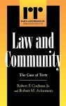 Law and Intermediate Communities, The Case of Torts - Robert M. Ackerman, Robert F. Cochran Jr.