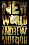 The New World - Andrew Motion