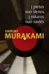 Į pietus nuo sienos, į vakarus nuo saulės - Haruki Murakami, Ieva Susnytė