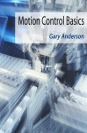 Motion Control Basics - Gary Anderson