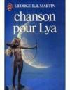 Chanson Pour Lya - George R.R. Martin