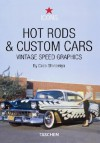 Hot Rods and Custom Cars - Jim Heimann, Tony Thacker, Jim Heimann