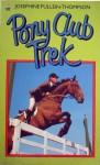 Pony Club Trek - Josephine Pullein-Thompson