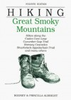 Hiking Great Smoky Mountains: Hikes along the Cades Cove Loop, Cucumber Gap Trail, Ramsay Cascades, Shuckstack-Appalacian Trail, and many others - Rodney Albright, Priscilla Albright, Doris Gove