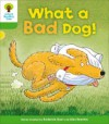 What a Bad Dog! (Oxford Reading Tree, Stage 2, Stories) - Roderick Hunt, Alex Brychta