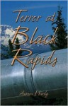 Terror at Black Rapids - Aurora Hardy