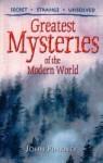 Greatest Mysteries Of The Modern World - John Pinkney