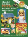 Schroeders Collectible Toys Antique to Modern Price Guide - Sharon Huxford, Bob Huxford
