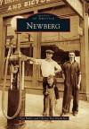 Newberg, Oregon (Images of America Series) - Tom Fuller