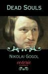 Dead Souls (Coterie Classics with Free Audiobook) - Nikolai Gogol, D.J. Hogarth