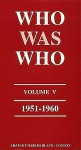 Who Was Who 1951-60 - St. Martin's Press
