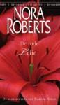 De rode lelie (De bloementuin van Harper House, #3) lily - Nora Roberts