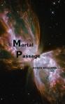 Mortal Passage - Roger Williams, Elaine Radford