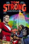 Tom Strong Volumen 6 - Alan Moore, Chris Sprouse, Michael Moorcock