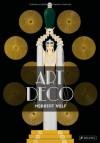 Art Deco - Norbert Wolf