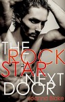 The Rock Star Next Door (New Adult, Rock Star, Billionaire): Just a taste... (Joanna Blake Singles) - Joanna Blake, Pincushion Press