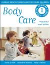 Body Care - Connie Jo Smith, Charlotte M. Hendricks, Becky S. Bennett
