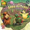 Save the Tree!: Little Green Nickelodeon - Kermit Frazier, Little Airplane Productions