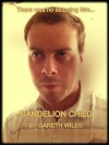 Dandelion Child - Gareth Wiles