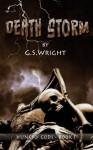 Death Storm: A Dark Fantasy Zombie Apocalypse (Hungry Gods Book 1) - G.S. Wright