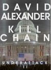 Under Attack II: Kill Chain - David Alexander