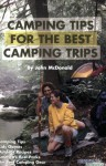 Camping Tips for Camping Trips - John MacDonald