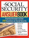 Social Security Answer Book: 201 of the Most Often Asked Questions Answered - Stanley A. Tomkiel III